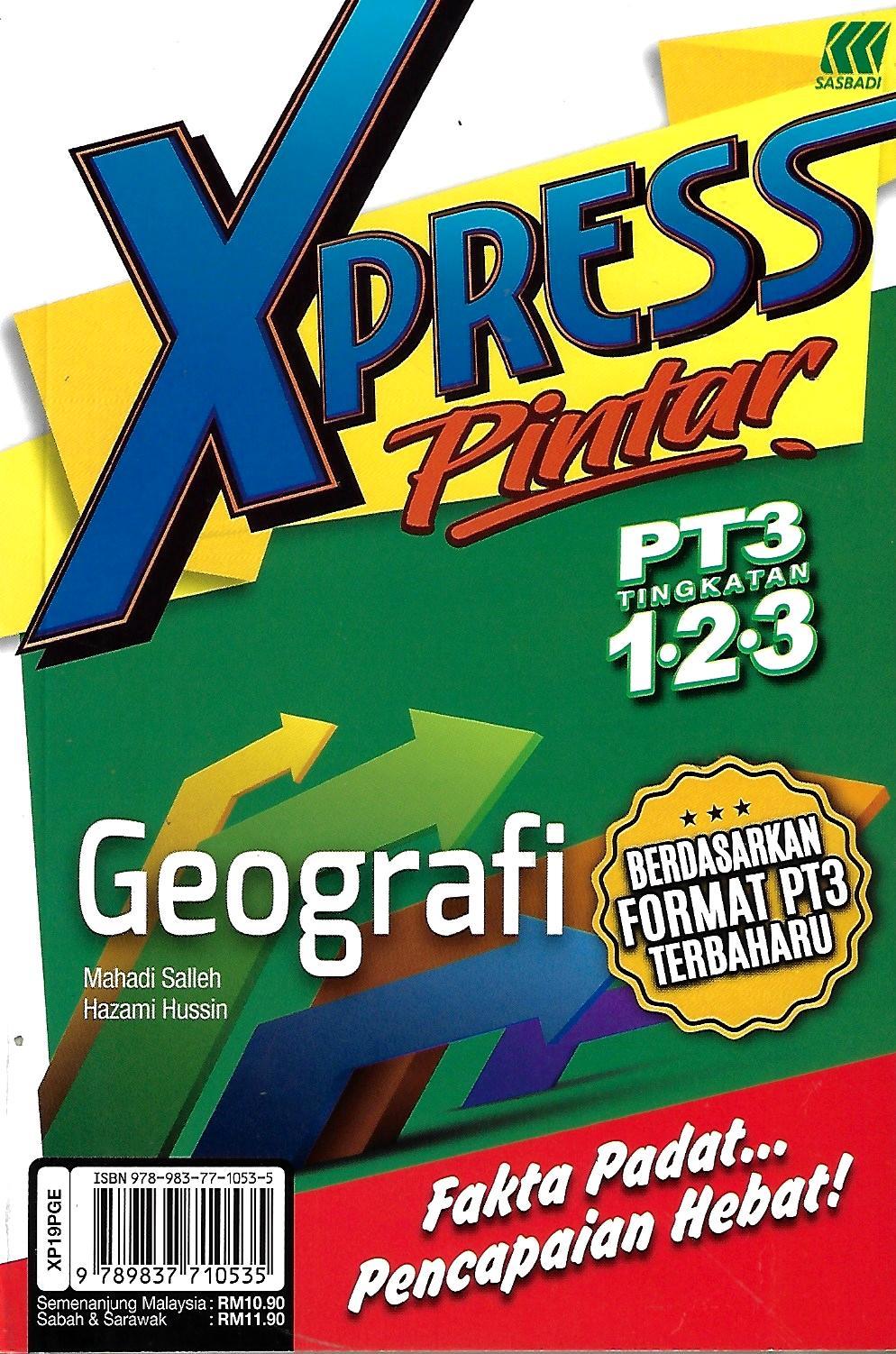 Buku Rujukan Sek Men Xpress Pintar Pt3 Geografi Tingkatan 1 3