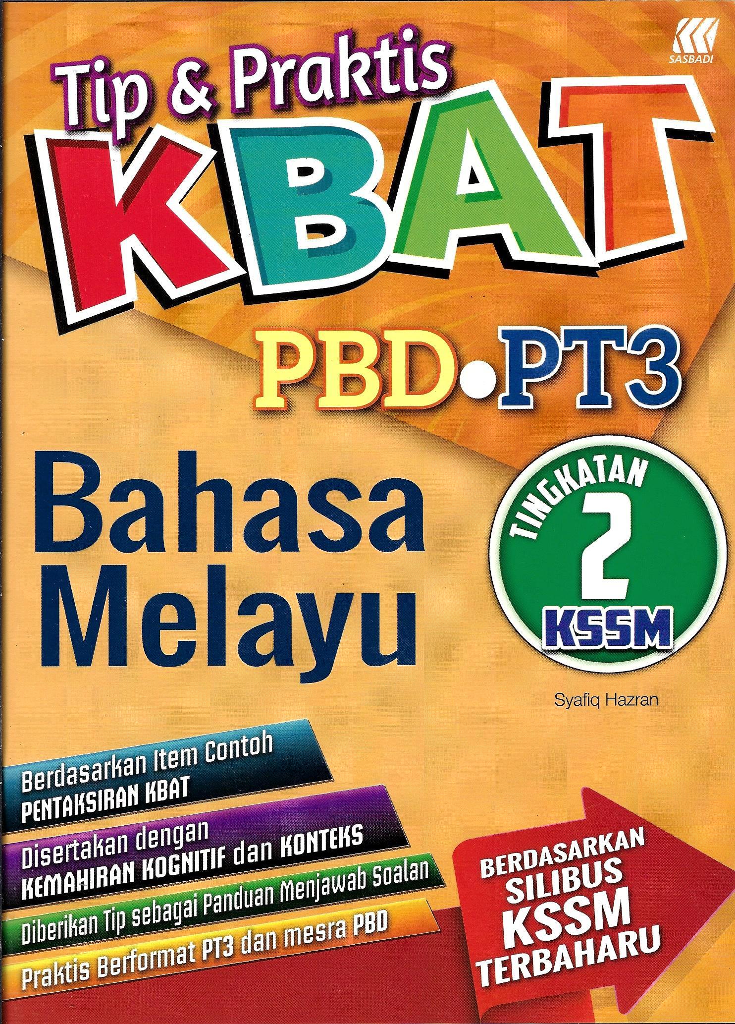 Tingkatan 2 Tip Praktis Kbat Pbd Pt3 Bahasa Melayu Tingkatan 2 Kssm